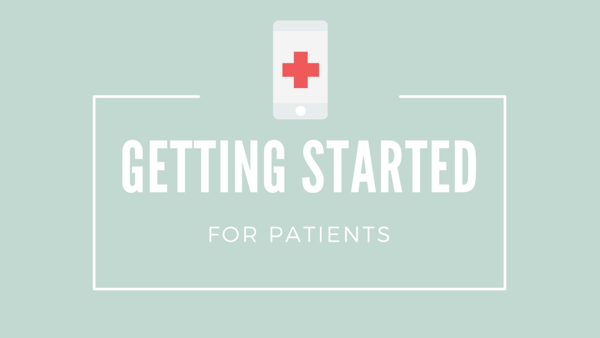 Getting Started for Patients