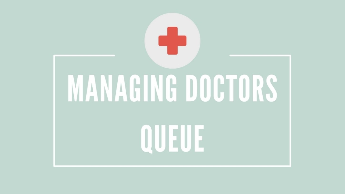 Managing Doctors Queue
